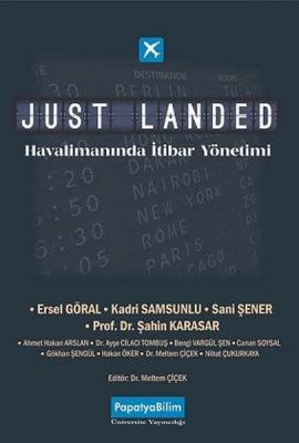Just Landed: Havalimanında İtibar Yönetimi Kolektif