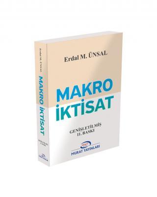 8669 - Makro İktisat - Prof Dr. Erdal M. ÜNSAL Erdal M. Ünsal