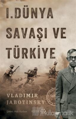 1. Dünya Savaşı ve Türkiye Vladimir Jabotinsky