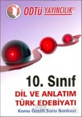 10.Sınıf Dil Ve Anlatım Türk Edebiyatı : Konu Özetli Soru Bankası