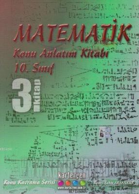 10. Sınıf Matematik Konu Anlatım Kitabı 3