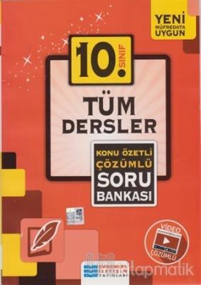 10. Sınıf Tüm Dersler Konu Özetli Çözümlü Soru Bankası