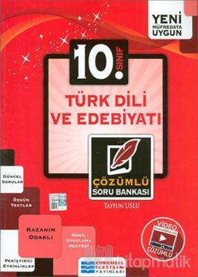 10. Sınıf Türk Dili ve Edebiyatı Çözümlü Soru Bankası