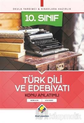 10. Sınıf Türk Dili ve Edebiyatı Konu Anlatımlı
