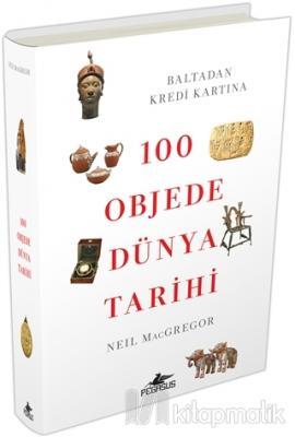 100 Objede Dünya Tarihi Neil Macgregor