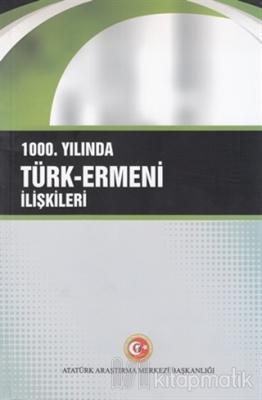1000. Yılında Türk-Ermeni İlişkileri