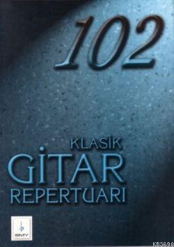 102 Klasik Gitar Repertuarı (Cd'li)