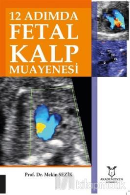 12 Adımda Fetal Kalp Muayenesi