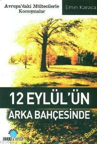 12 Eylül'ün Arka Bahçesinde