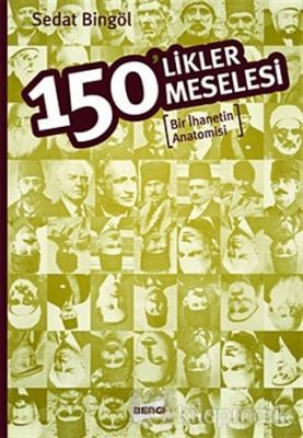 150'likler Meselesi