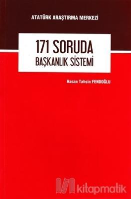 171 Soruda Başkanlık Sistemi Hasan Tahsin Fendoğlu