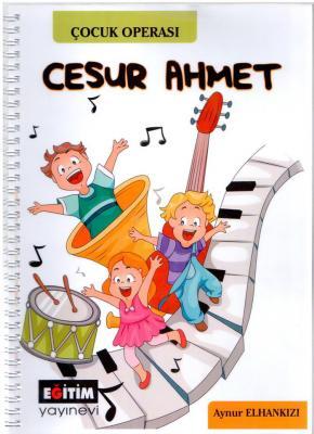 Cesur Ahmet