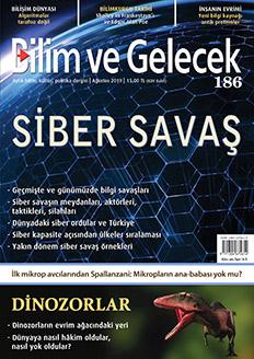 Bilim ve Gelecek Dergisi Sayı:186 Ağustos 2019