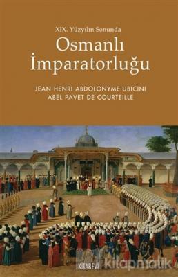 19. Yüzyılın Sonunda Osmanlı İmparatorluğu