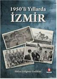 1950'li Yıllarda İzmir