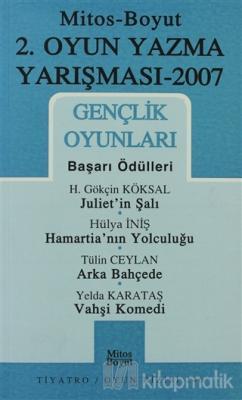 2. Oyun Yazma Yarışması 2007 Gençlik Oyunları
