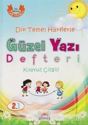 2. Sınıf Dik Temel Harflerle Güzel Yazı Defteri Kılavuz Çizgili Kolekt
