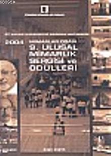 2004 Mimarlar Odası 9. Ulusal Mimarlık Sergisi ve Ödülleri