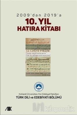 2009'dan 2019'a 10.Yıl Hatıra Kitabı Kolektif