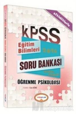 2016 KPSS Eğitim Bilimleri Öğrenme Psikolojisi Tamamı Çözümlü Soru Bankası