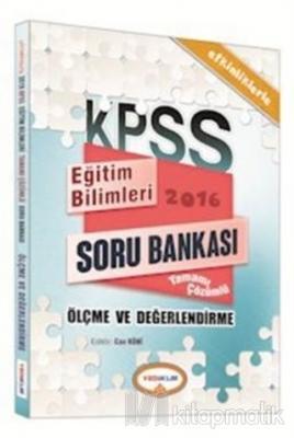 2016 KPSS Eğitim Bilimleri Ölçme ve Değerlendirme Tamamı Çözümlü Soru Bankası