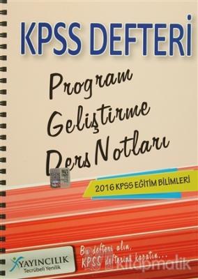 2016 KPSS Eğitim Bilimleri Program Geliştirme Ders Notları Defteri