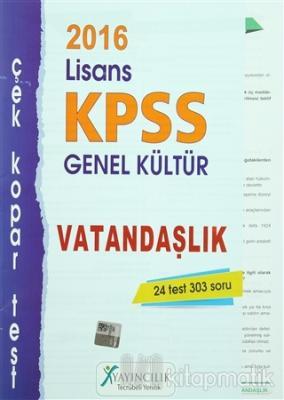2016 KPSS Lisans Genel Kültür Vatandaşlık Çek Kopar Test