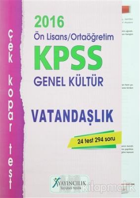 2016 KPSS Ön Lisans / Ortaöğretim Genel Kültür Vatandaşlık Çek Kopar Test