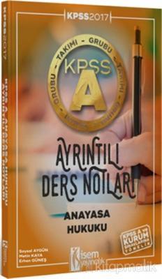 2017 KPSS A Grubu Anayasa Hukuku Ayrıntılı Ders Notları