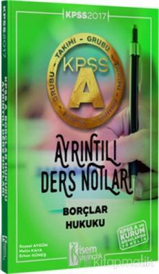 2017 KPSS A Grubu Borçlar Hukuku Ayrıntılı Ders Notları