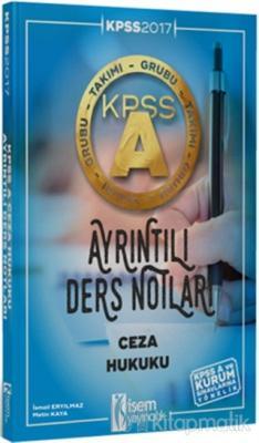 2017 KPSS A Grubu Ceza Hukuku Ayrıntılı Ders Notları