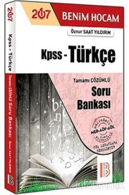2017 KPSS Türkçe Tamamı Çözümlü Soru Bankası Öznur Saat Yıldırım
