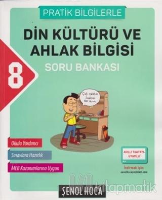 2018 8. Sınıf Din Kültürü ve Ahlak Bilgisi Soru Bankası (Pratik Bilgilerle)