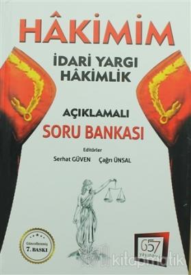 2018 Hakimim İdari Yargı Hakimlik Açıklamalı Soru Bankası 7.Baskı