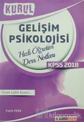 2018 KPSS Gelişim Psikolojisi Kurul Hızlı Öğretim Ders Notları
