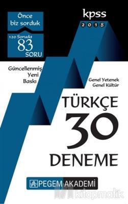 2018 KPSS Genel Yetenek Genel Kültür Türkçe 30 Deneme Kolektif