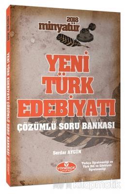 2018 Minyatür Yeni Türk Edebiyatı Çözümlü Soru Bankası