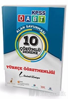 2017 ÖABT Türkçe Öğretmenliği 10 Çözümlü Deneme Kolektif