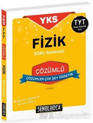 2018 YKS-TYT Fizik Çözümlü Soru Bankası