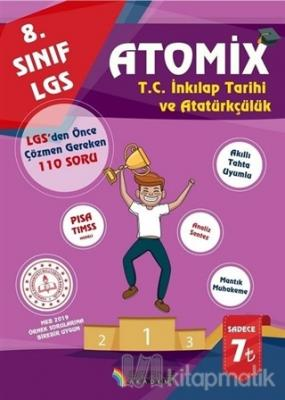 2019 8.Sınıf LGS Atomix İnkılap Tarihi ve Atatürkçülük 110 Deneme Sorusu