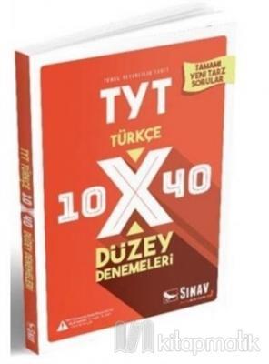 2019 TYT Türkçe 10x40 Düzey Denemeleri Kolektif