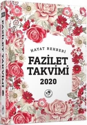 2020 Hayat Rehberi Fazilet Takvimi - Yurtiçi 1.Bölge Ciltli (2.Hamur)