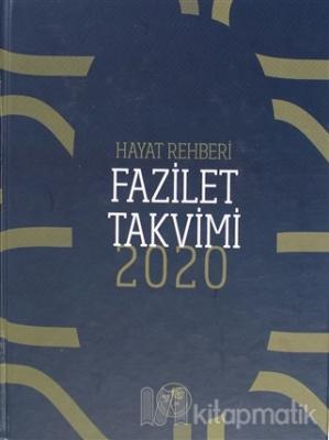 2020 Hayat Rehberi Fazilet Takvimi - Yurtiçi 2. Bölge Ciltli (2. Hamur