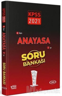 2021 KPSS A'dan Z'ye Anayasa Soru Bankası Kolektif