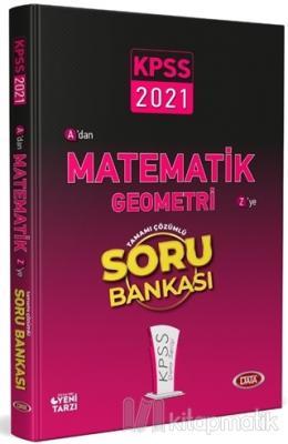 2021 KPSS A'dan Z'ye Matematik Geometri Tamamı Çözümlü Soru Bankası Ko