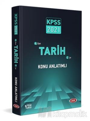 2021 KPSS A'dan Z'ye Tarih Konu Anlatımlı Kolektif
