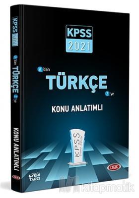 2021 KPSS A'dan Z'ye Türkçe Konu Anlatımlı Kolektif
