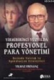 21. Yüzyılda Profesyonel Para Yönetimi