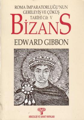 Roma İmparatorluğu'nun Gerileyiş Ve Çöküş Tarihi 5 Bizans