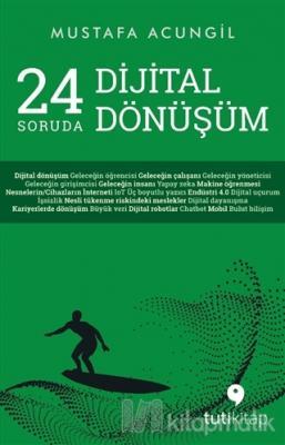 24 Soruda Dijital Dönüşüm
